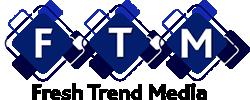 Fresh Trend Media